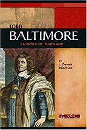 Lord Baltimore: Founder of Maryland
