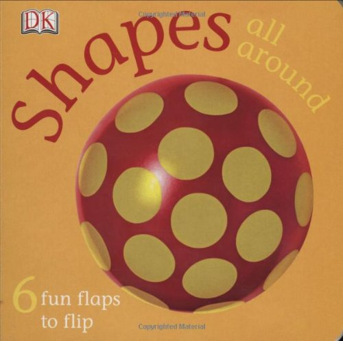Shapes All Around (FUN FLAPS) - DK Publishing