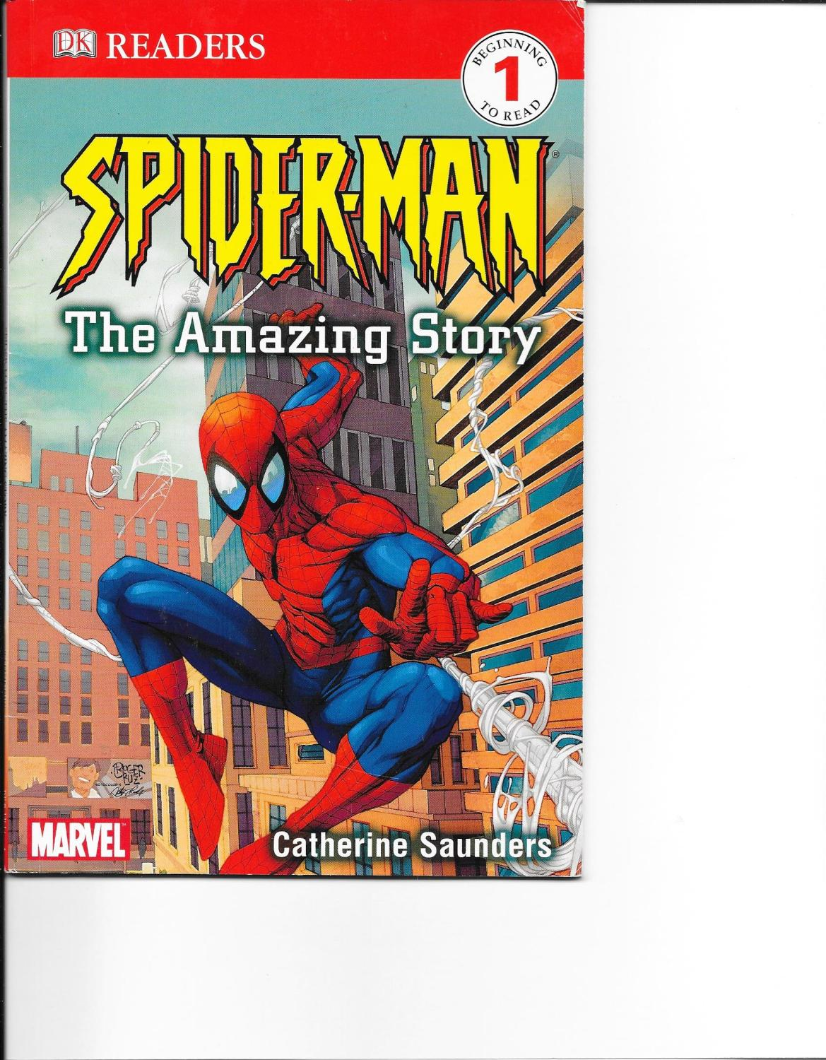 Spider-Man: The Amazing Story (DK READERS) - Saunders, Catherine