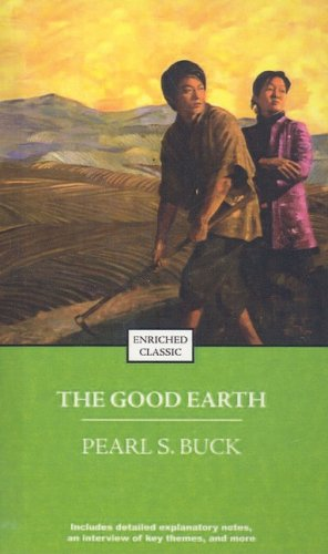 The Good Earth (Enriched Classics (Pb)) - Pearl S. Buck