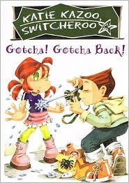 Gotcha! Gotcha Back!
