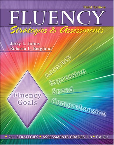 FLUENCY: STRATEGIES AND ASSESSMENTS - JOHNS JERRY; BERGLUND ROBERTA L