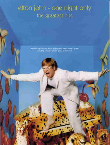 Elton John -- One Night Only: The Greatest Hits (Piano/Vocal/Guitar) - Elton John