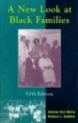 A New Look at Black Families - Willie, Charles V.; Reddick, Richard J.
