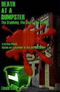 Death at a Dumpster: The Stabbing, the Sex & the Sequel