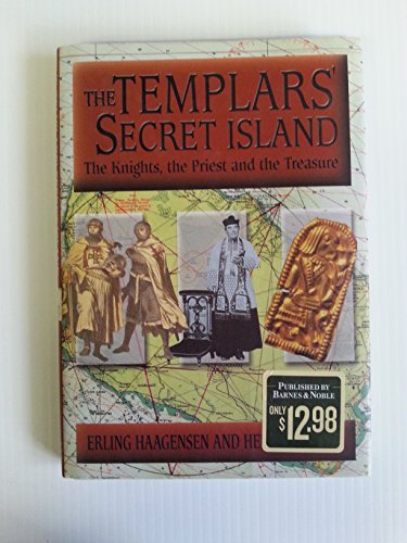 The Templars' Secret Island: The Knights, the Priest and the Treasure - Erling Haagensen