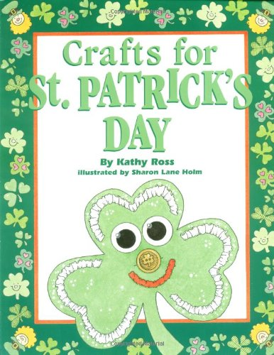 Crafts For St. Patrick'S Day (Holiday Crafts for Kids) - Kathy Ross