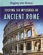 Solving the Mysteries of Ancient Rome
