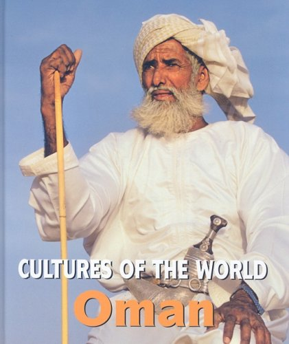 Oman (Cultures of the World) - David C. King