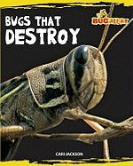 Bugs That Destroy - Jackson, Cari
