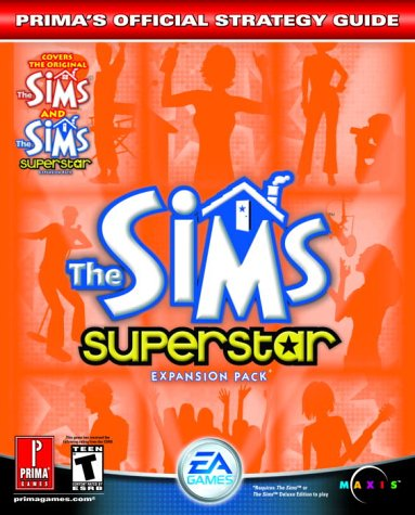 The Sims Superstar : Prima's Official Strategy Guide [PC Platform]