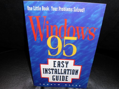 Windows 95 Easy Installation Guide - David Day; Andy Reese; Andrew Reese
