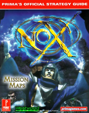 Nox (Prima's Official Strategy Guide) - Greg Kramer