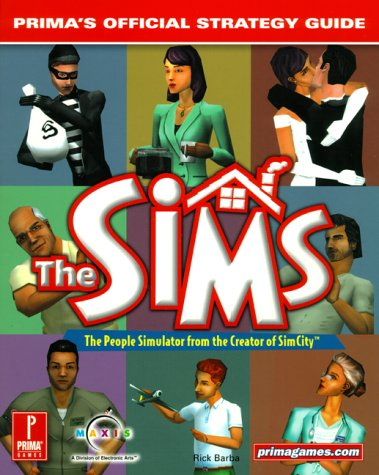 The Sims (Prima's Official Strategy Guide) - Rick Barba