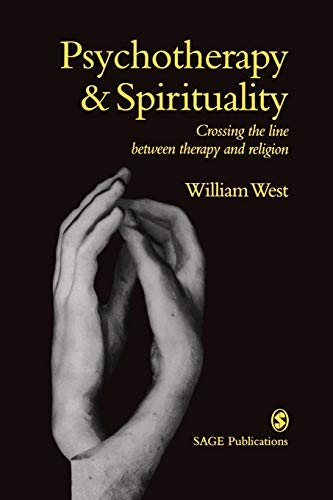 Psychotherapy & Spirituality: Crossing the Line Between Therapy and Religion (Perspectives on Psychotherapy series) - West, William