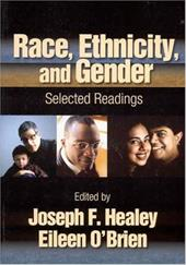 Race, Ethnicity, and Gender: Selected Readings