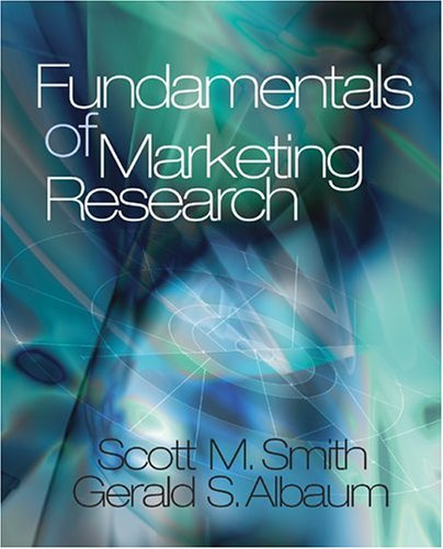 Fundamentals of Marketing Research - Scott M. Smith; Gerald S. Albaum