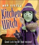 Wee Little Kitchen Witch [With Ceramic Figure]