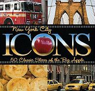 New York City Icons: 50 Classic Slices of the Big Apple
