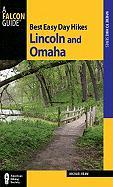 Best Easy Day Hikes Lincoln and Omaha - Ream, Michael