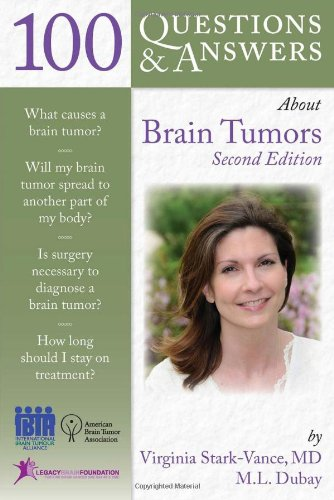 100 Questions   &   Answers About Brain Tumors - Virginia Stark-Vance; Mary Louise Dubay