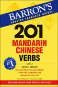 201 Mandarin Chinese Verbs: Compounds and Phrases for Everyday Usage