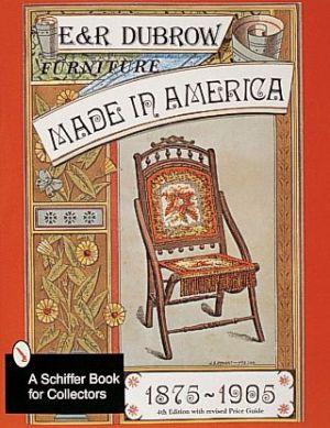 Furniture Made in America: 1875-1905
