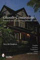 Ghostly Connections: Pennsylvania's Lower Susquehanna Valley