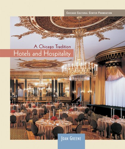 Hotels and Hospitality (Chicago Tradition) - Joan Greene