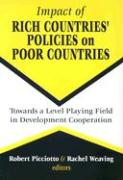Impact of Rich Countries' Policies on Poor Countries: Towards a Level Playing Field in Development Cooperation