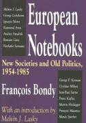 European Notebooks: New Societies and Old Politics, 1954-1985