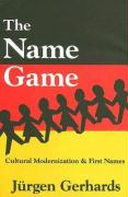 The Name Game: Cultural Modernization & First Names