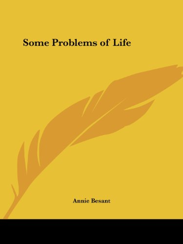 Some Problems of Life - Annie Besant