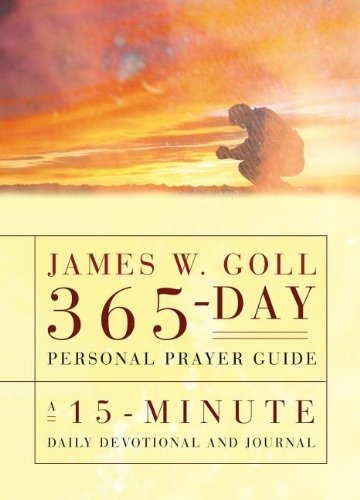 James W. Goll 365 Day Personal Prayer Guide - James W Goll