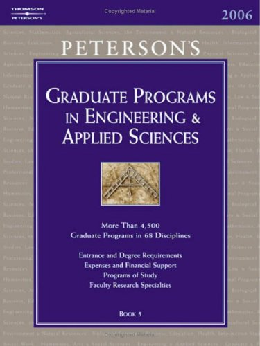 Grad Guides BK5: Engineer/Appld Scis 2006 (Peterson's Graduate and Professional Programs in Engineering and Applied Sciences (Gr) (Peterson' - Peterson's