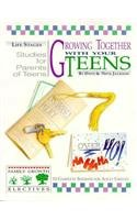Growing Together With Your Teens: A Family Growth Elective - David C Cook Publishing Company