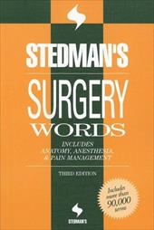 Stedman's Surgery Words: Includes Anatomy, Anesthesia & Pain Management: Includes Anatomy, Anesthesia and Pain Management (Stedman's Word Books)