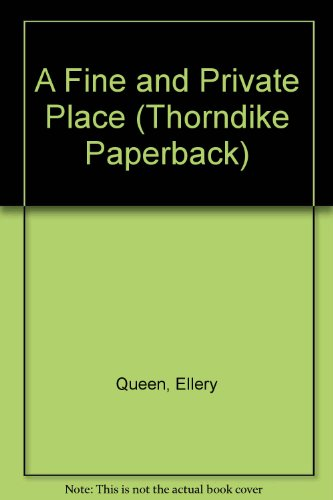 A Fine and Private Place (Thorndike Paperback) - Ellery Queen