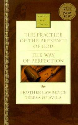 Practice of the Presence of God and the Way of Perfection - Lawrence Brother Aloysius
