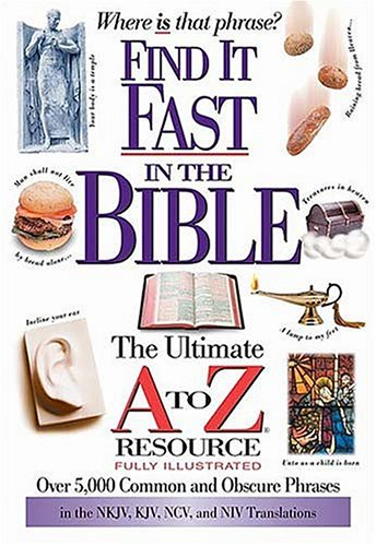 Find It Fast In The Bible The Ultimate A To Z Resource Series - Thomas Nelson