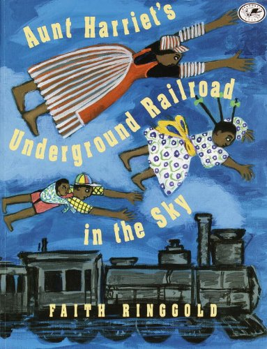 Aunt Harriet's Underground Railroad In The Sky (Turtleback School & Library Binding Edition) - Ringgold, Faith