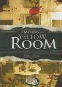 The Mystery of the Yellow Room: 1 (Library Edition)