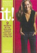 It!: 9 Secrets of the Rich and Famous That Will Take You to the Top - Froelich, Paula