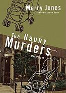 The Nanny Murders - Jones, Merry