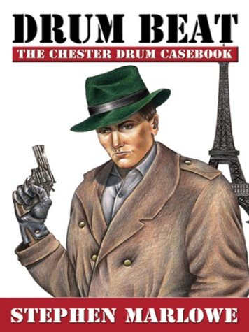 Drum Beat: The Chester Drum Casebook (Five Star First Edition Mystery) - Stephen Marlowe