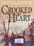 Crooked Heart - Cristina Sumners