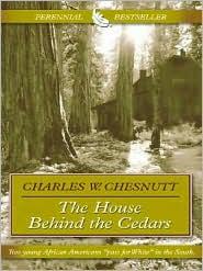 The House Behind the Cedars (Thorndike Classics)