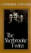 The Sherbrooke Twins: A Sherbrooke Novel - Coulter, Catherine