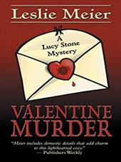 Valentine Murder: A Lucy Stone Mystery
