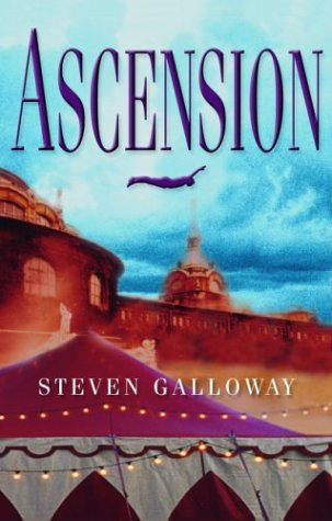 Ascension: A Novel - Steven Galloway
